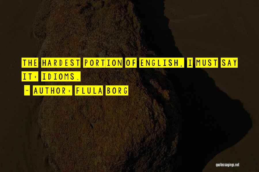 Flula Borg Quotes 292231