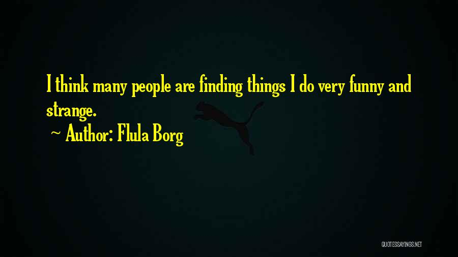 Flula Borg Quotes 951293