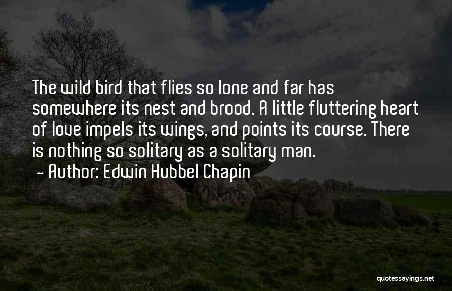 Fluttering Heart Quotes By Edwin Hubbel Chapin