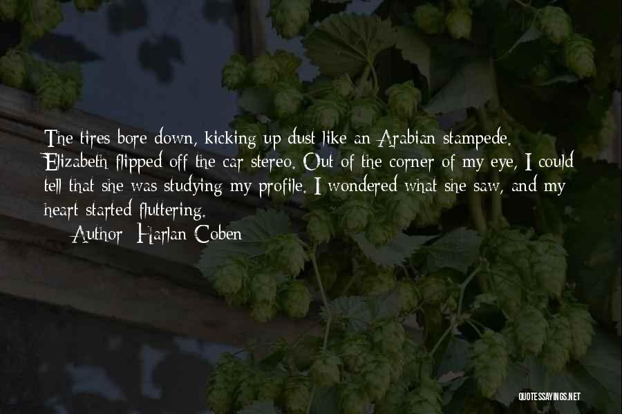Fluttering Heart Quotes By Harlan Coben