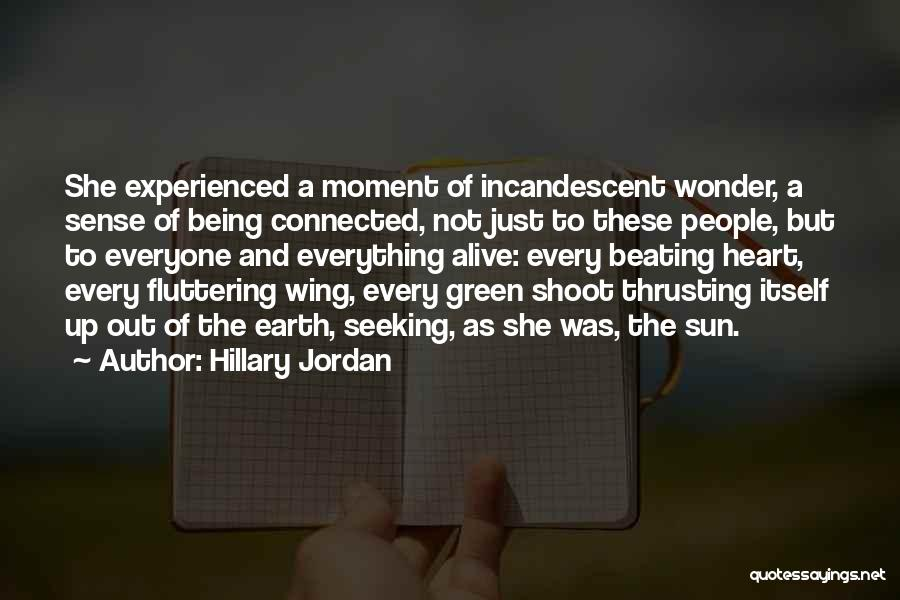 Fluttering Heart Quotes By Hillary Jordan
