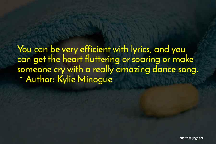 Fluttering Heart Quotes By Kylie Minogue