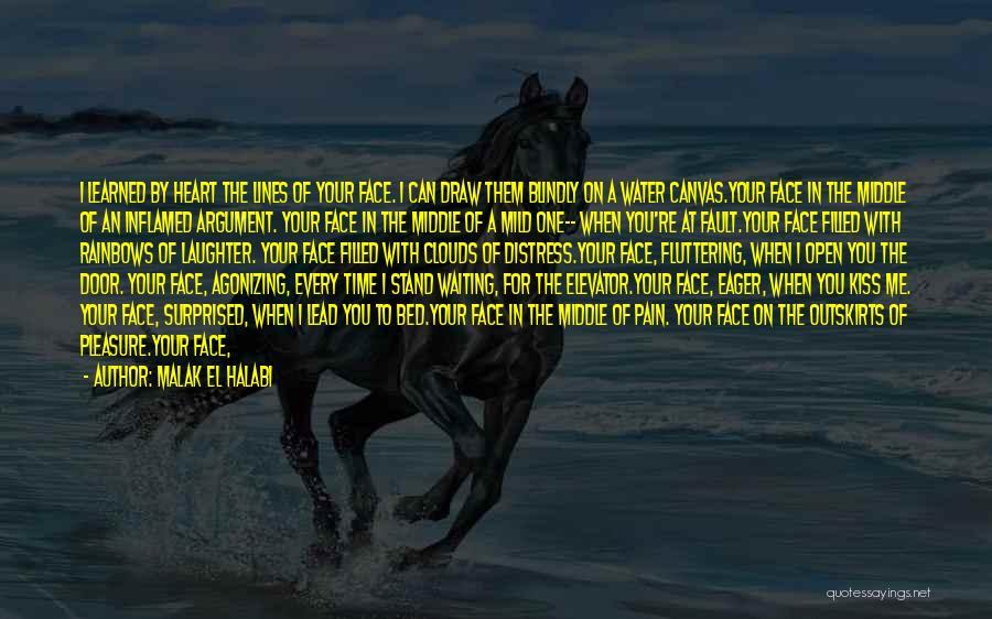 Fluttering Heart Quotes By Malak El Halabi