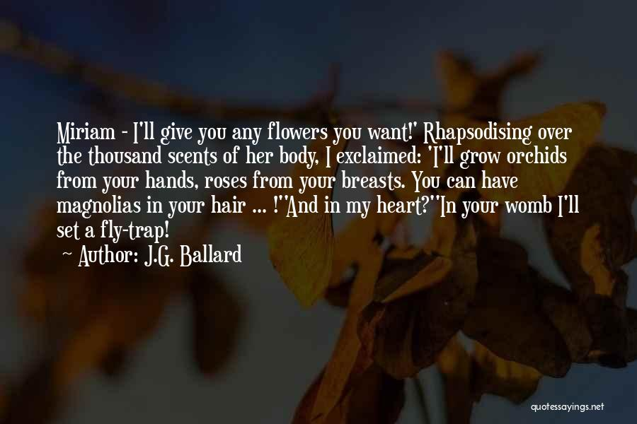 Fly Trap Quotes By J.G. Ballard