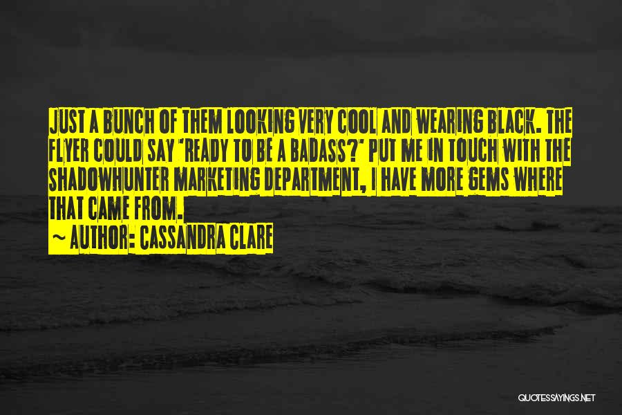 Flyer Quotes By Cassandra Clare