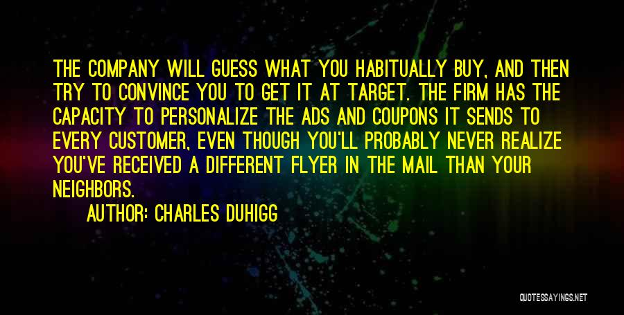 Flyer Quotes By Charles Duhigg