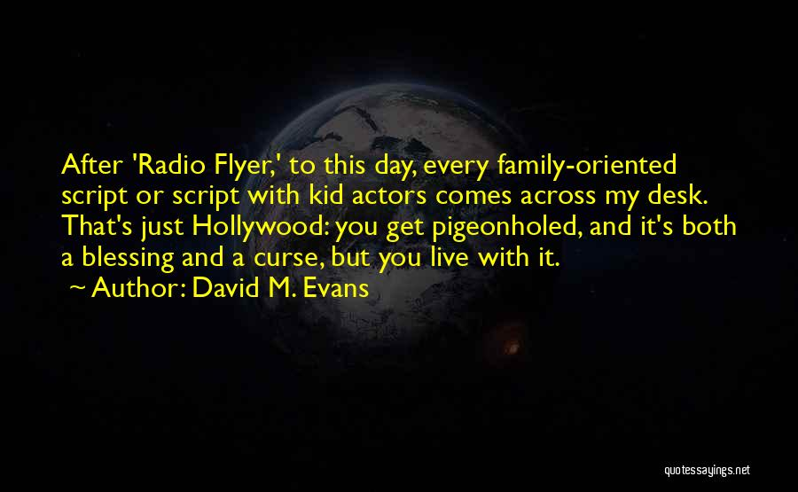 Flyer Quotes By David M. Evans
