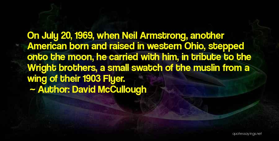 Flyer Quotes By David McCullough