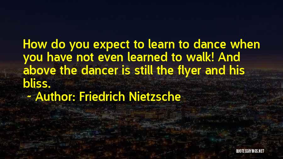 Flyer Quotes By Friedrich Nietzsche