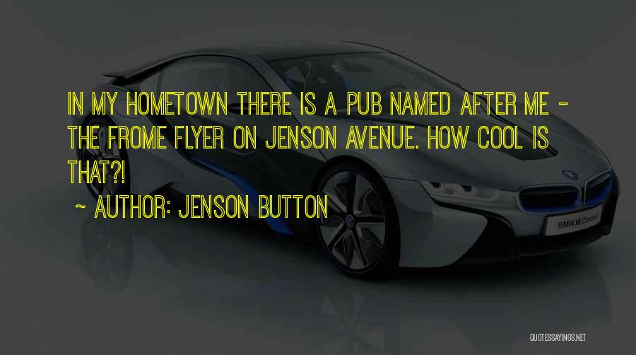 Flyer Quotes By Jenson Button