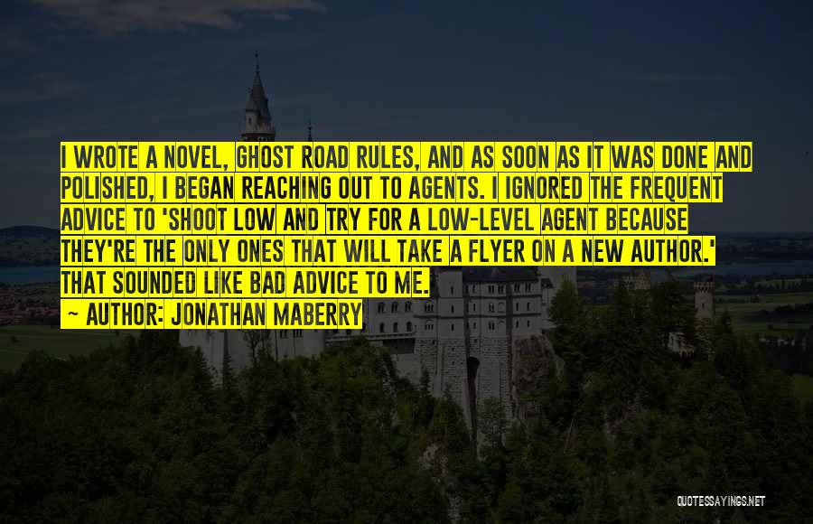 Flyer Quotes By Jonathan Maberry