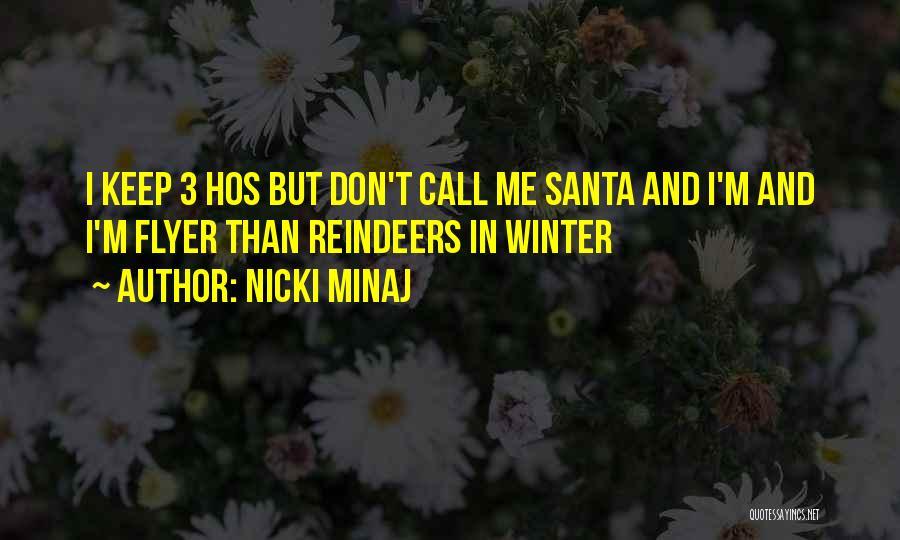 Flyer Quotes By Nicki Minaj