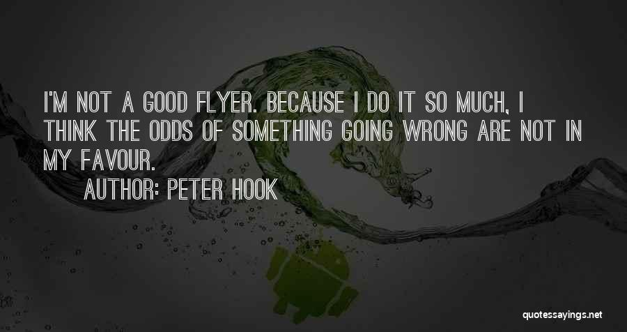 Flyer Quotes By Peter Hook