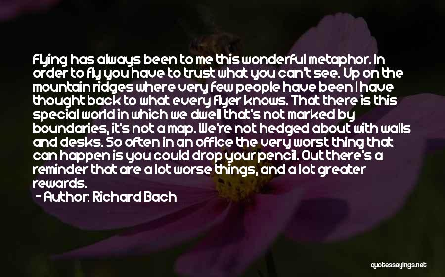 Flyer Quotes By Richard Bach