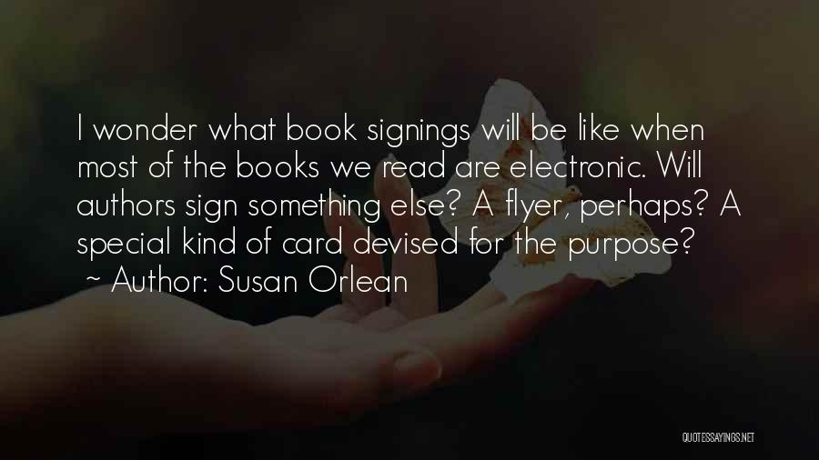 Flyer Quotes By Susan Orlean