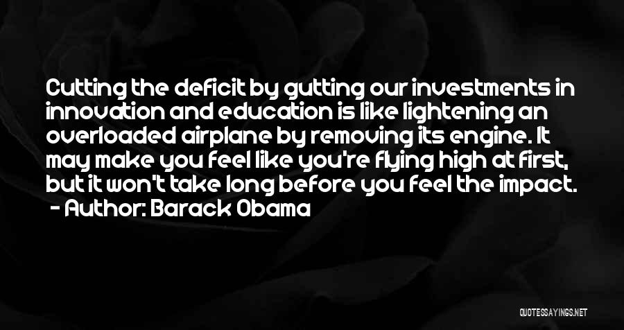 Flying Airplane Quotes By Barack Obama