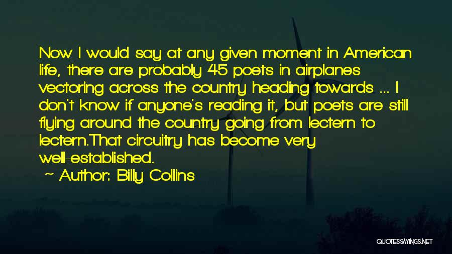 Flying Airplane Quotes By Billy Collins