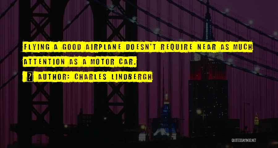 Flying Airplane Quotes By Charles Lindbergh