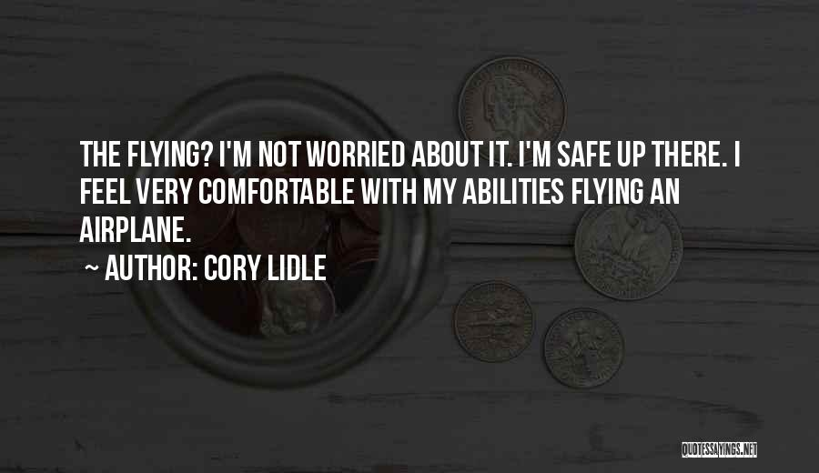 Flying Airplane Quotes By Cory Lidle