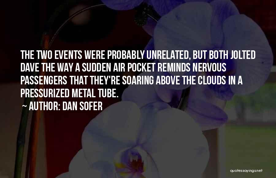 Flying Airplane Quotes By Dan Sofer