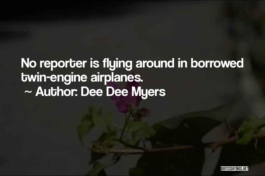 Flying Airplane Quotes By Dee Dee Myers