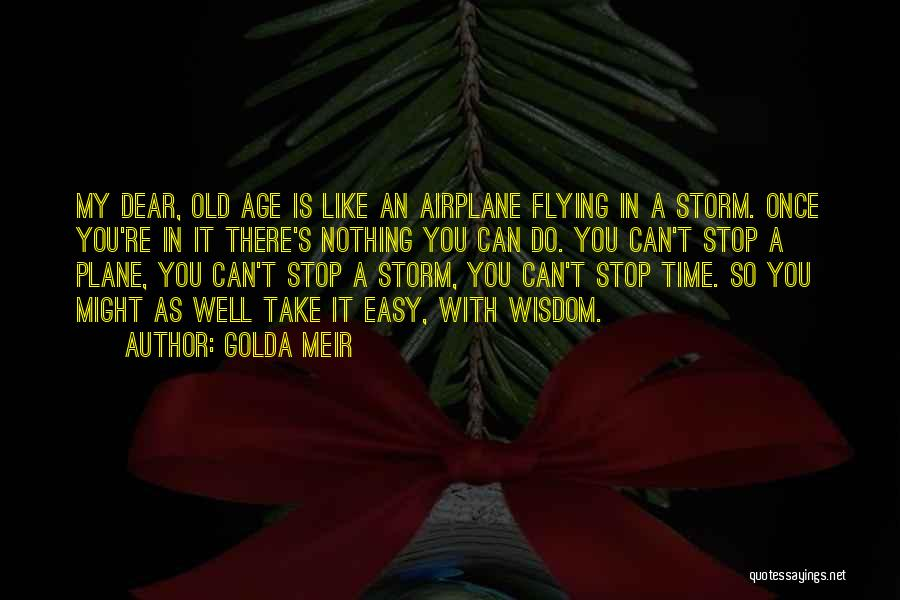 Flying Airplane Quotes By Golda Meir