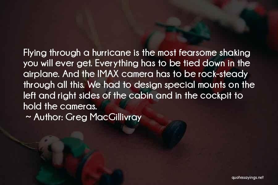 Flying Airplane Quotes By Greg MacGillivray