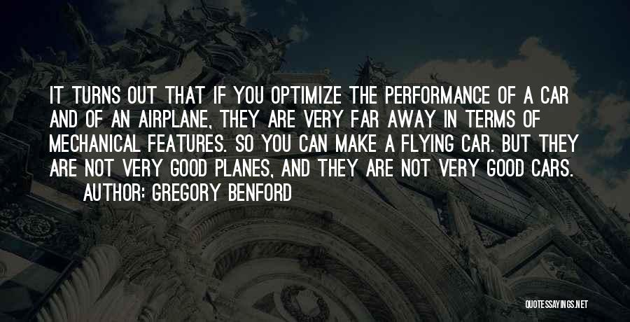 Flying Airplane Quotes By Gregory Benford