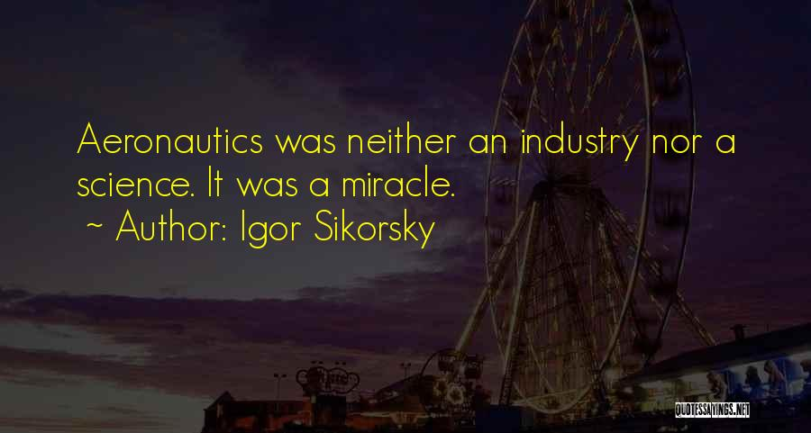 Flying Airplane Quotes By Igor Sikorsky
