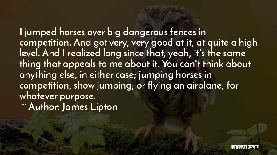 Flying Airplane Quotes By James Lipton