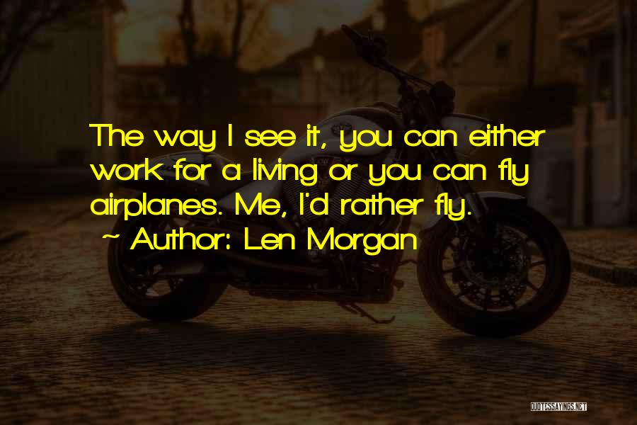 Flying Airplane Quotes By Len Morgan