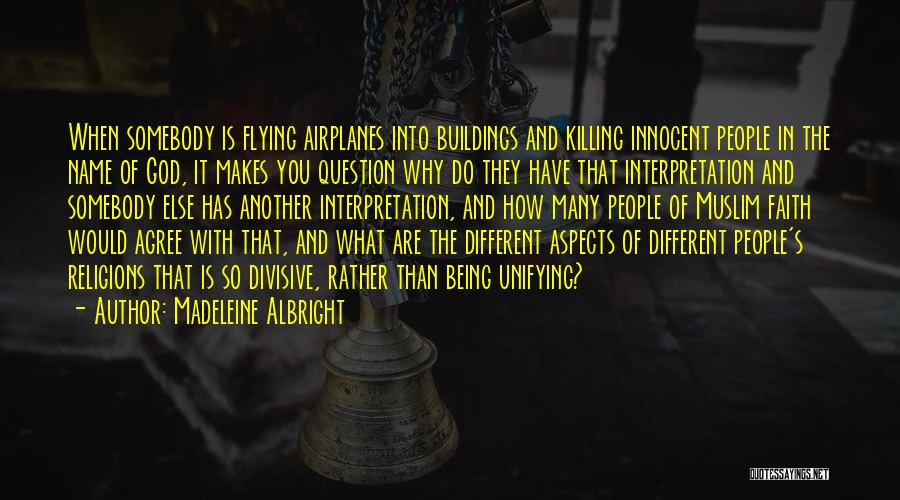 Flying Airplane Quotes By Madeleine Albright