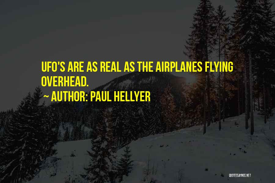 Flying Airplane Quotes By Paul Hellyer