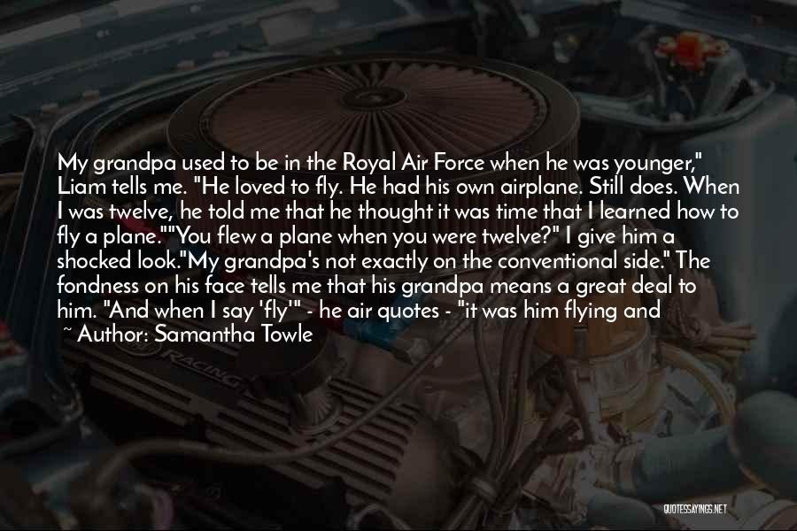 Flying Airplane Quotes By Samantha Towle