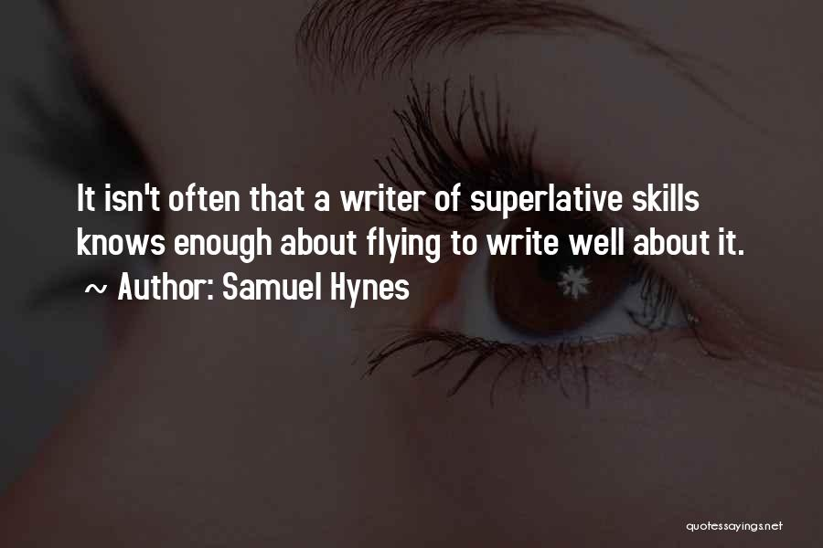 Flying Airplane Quotes By Samuel Hynes