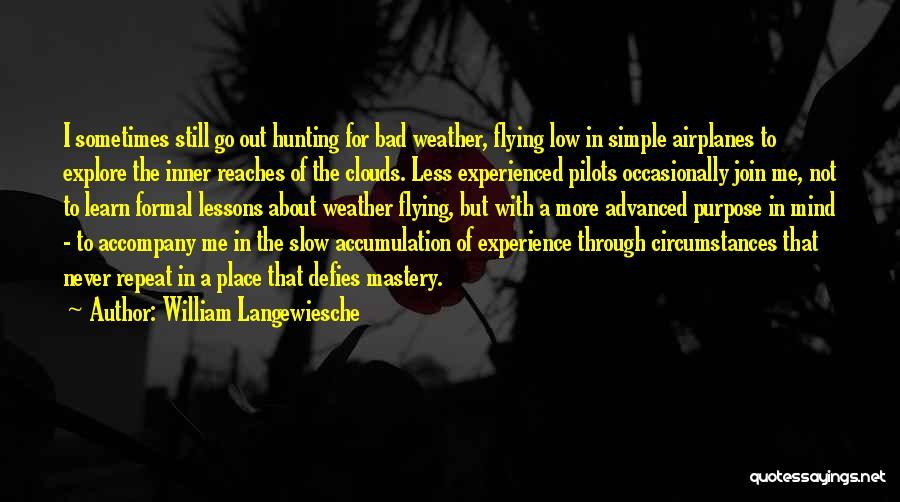 Flying Airplane Quotes By William Langewiesche
