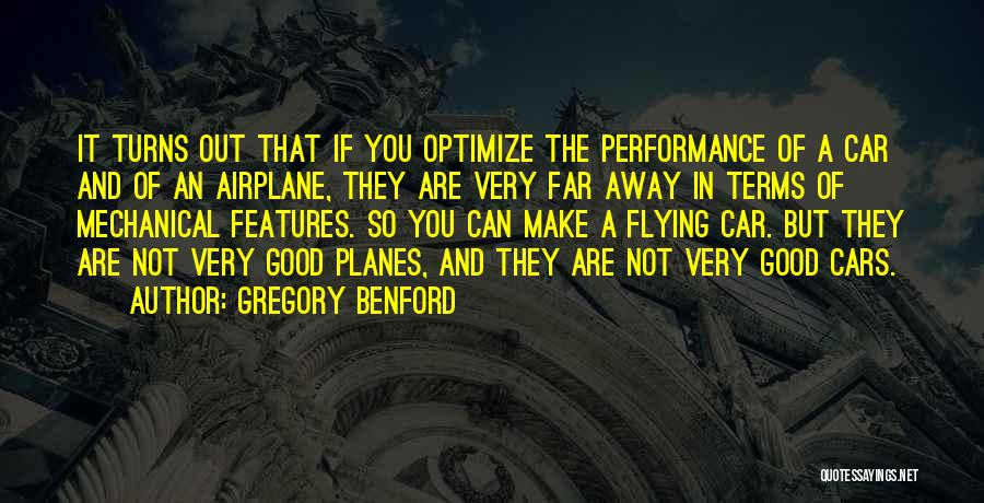 Flying Cars Quotes By Gregory Benford