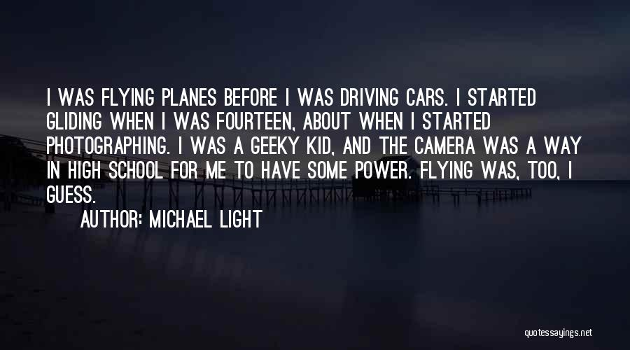 Flying Cars Quotes By Michael Light