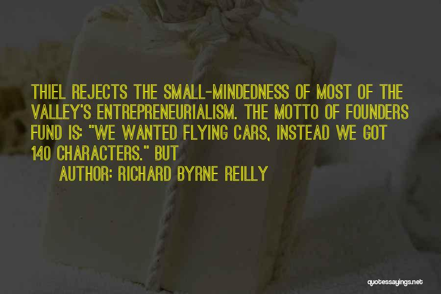 Flying Cars Quotes By Richard Byrne Reilly