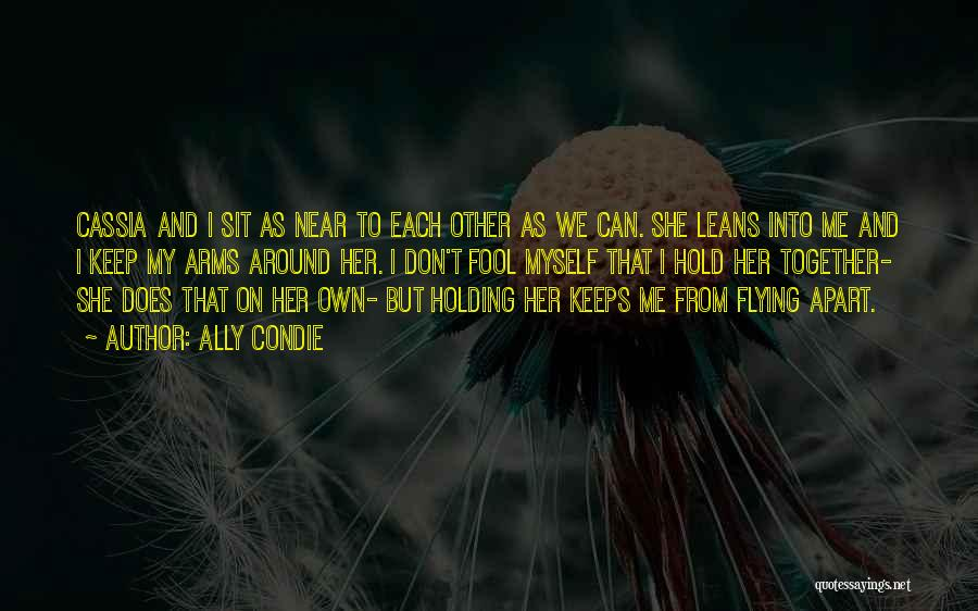 Flying Together Quotes By Ally Condie