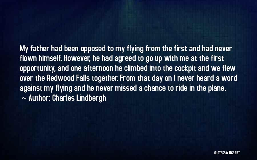Flying Together Quotes By Charles Lindbergh