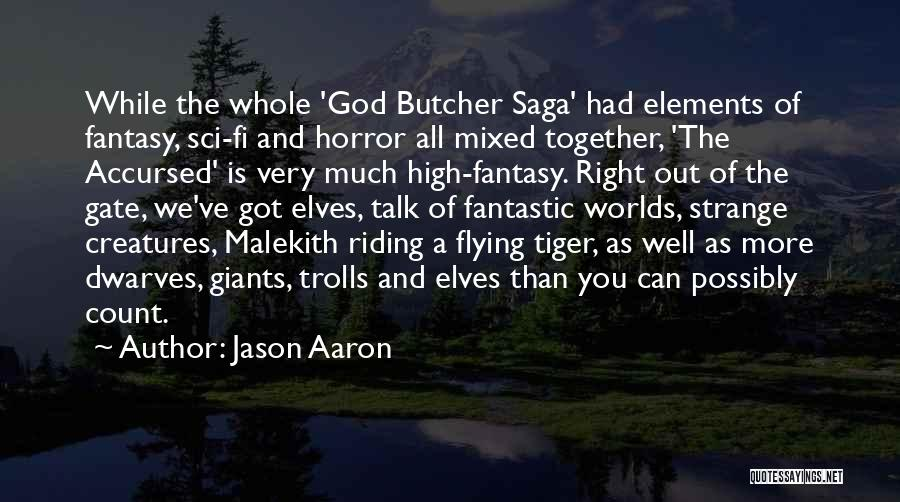 Flying Together Quotes By Jason Aaron