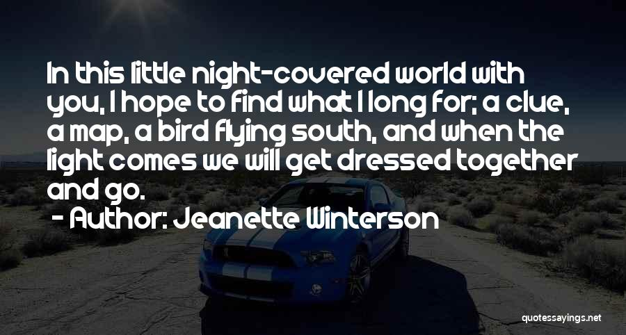 Flying Together Quotes By Jeanette Winterson