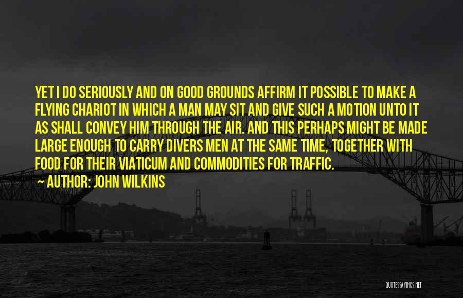 Flying Together Quotes By John Wilkins