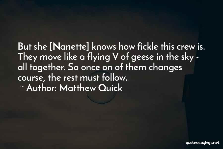 Flying Together Quotes By Matthew Quick