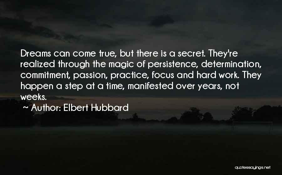 Focus And Hard Work Quotes By Elbert Hubbard