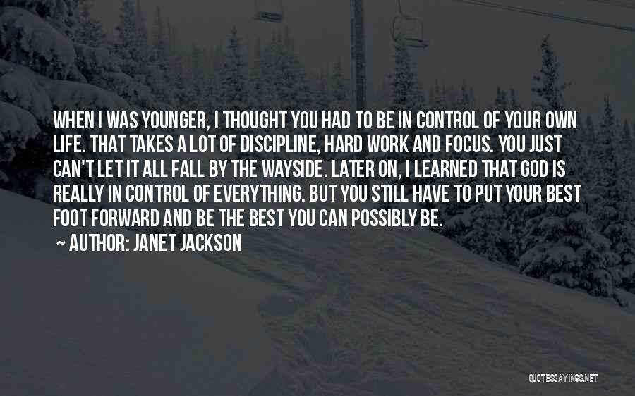 Focus And Hard Work Quotes By Janet Jackson