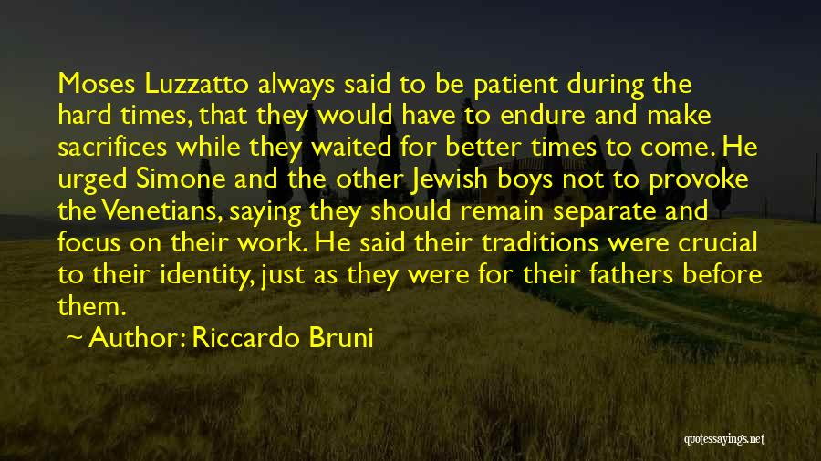 Focus And Hard Work Quotes By Riccardo Bruni
