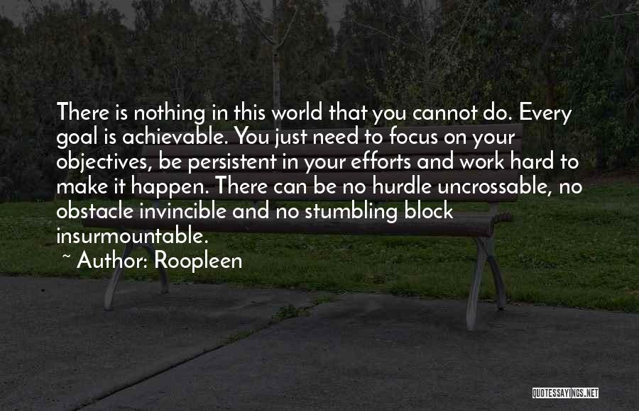 Focus And Hard Work Quotes By Roopleen