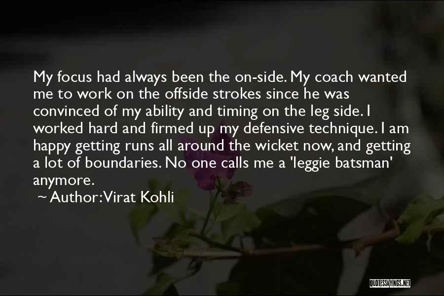 Focus And Hard Work Quotes By Virat Kohli